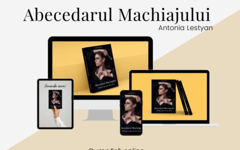 Abecedarul Machiajului – Antonia Lestyan